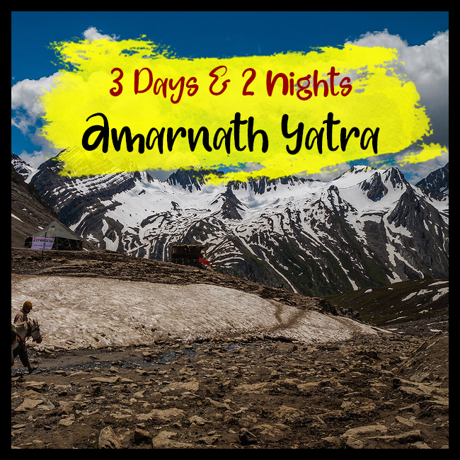 3 Days & 2 Nights Amarnath Yatra Tour Package