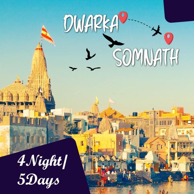 Dwarka- Somnath 5 Days – 4 Nights Trip
