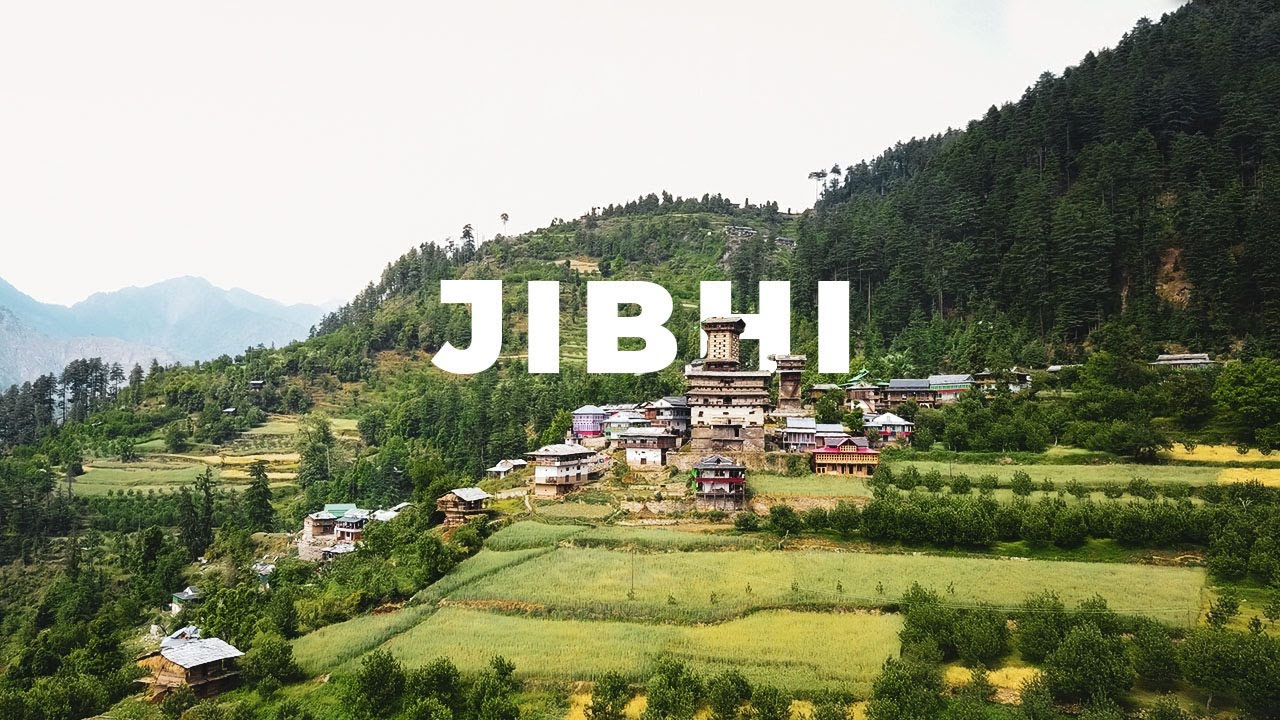 Popular Place to Visit in Tirthan Valley-Jibhi
